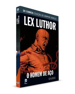 Lex Luthor : Homem De Aço - Dc Comics Graphic Novels  - Vitoria Esportes