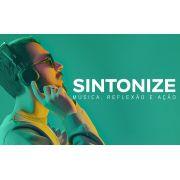 Sintonize - Música, Reflexão e Ação