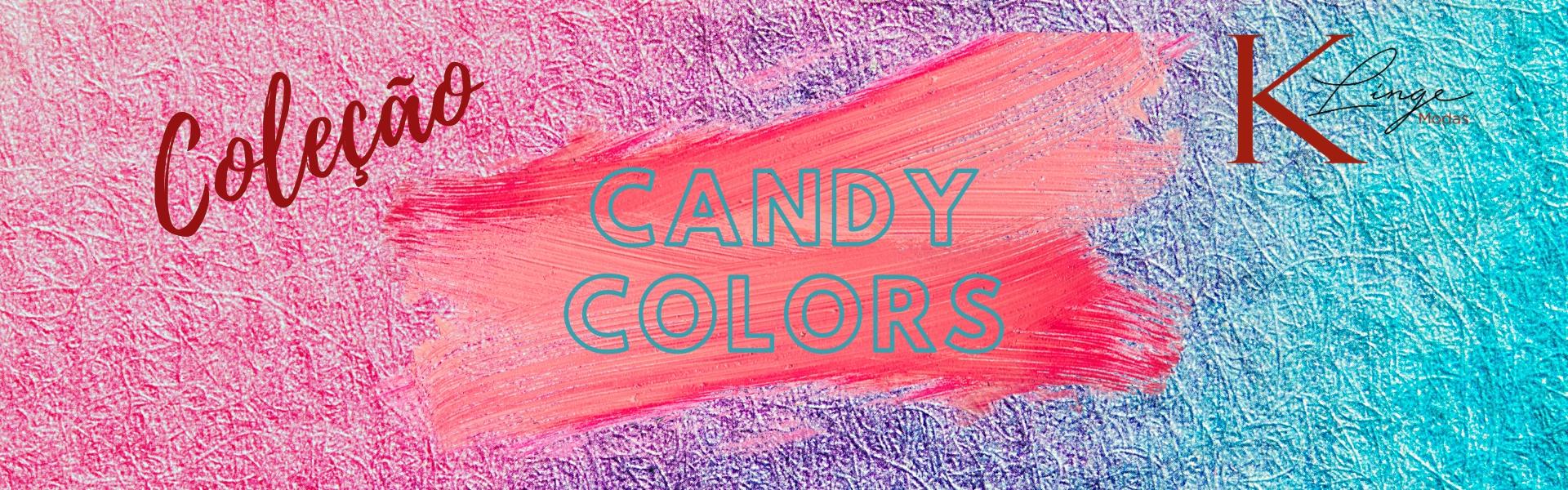 Coleção Candy Colors