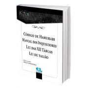 Código de Hamurabi Manual dos Inquisidores Lei das XII Tábuas Lei de talião - Manoel Carlos Bueno