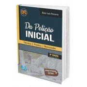 Da Petição Inicial - Técnica - Prática - Persuasão