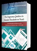 DA SEGURANÇA JURÍDICA DA SÚMULA VINCULANTE NO BRASIL - 3ª EDIÇÃO