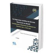 Da Segurança Jurídica da Súmula Vinculante no Brasil: Contribuições/ Influências do Sistema da Common Law e Civil Law