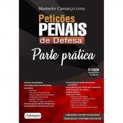 Parte Prática - Petições Penais de Defesa