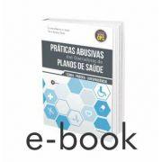 eBook Parte Prática - Práticas Abusivas das Operadoras de Planos de Saúde