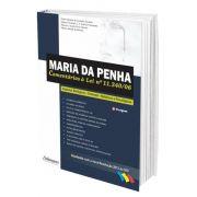 Maria da Penha - Comentários à Lei n° 11.340/06