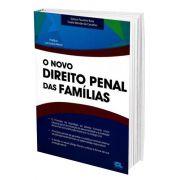 O Novo Direito Penal das Famílias