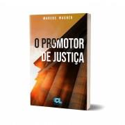 O Promotor de Justiça