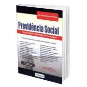 Previdência Social - Interpretada e Aplicada ao Processo