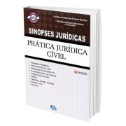 Sinopses Jurídicas - Prática Jurídica Cível