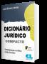 Dicionário Jurídico Compacto 2021