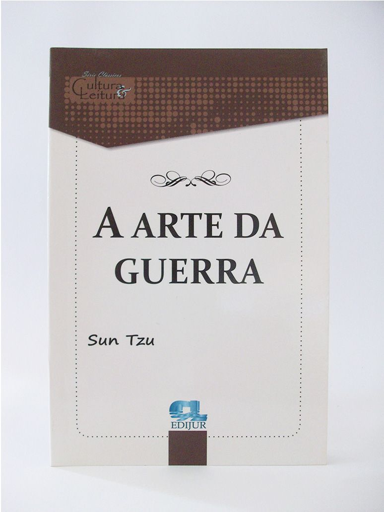 A Arte da Guerra - Sun Tzu  - Edijur Editora
