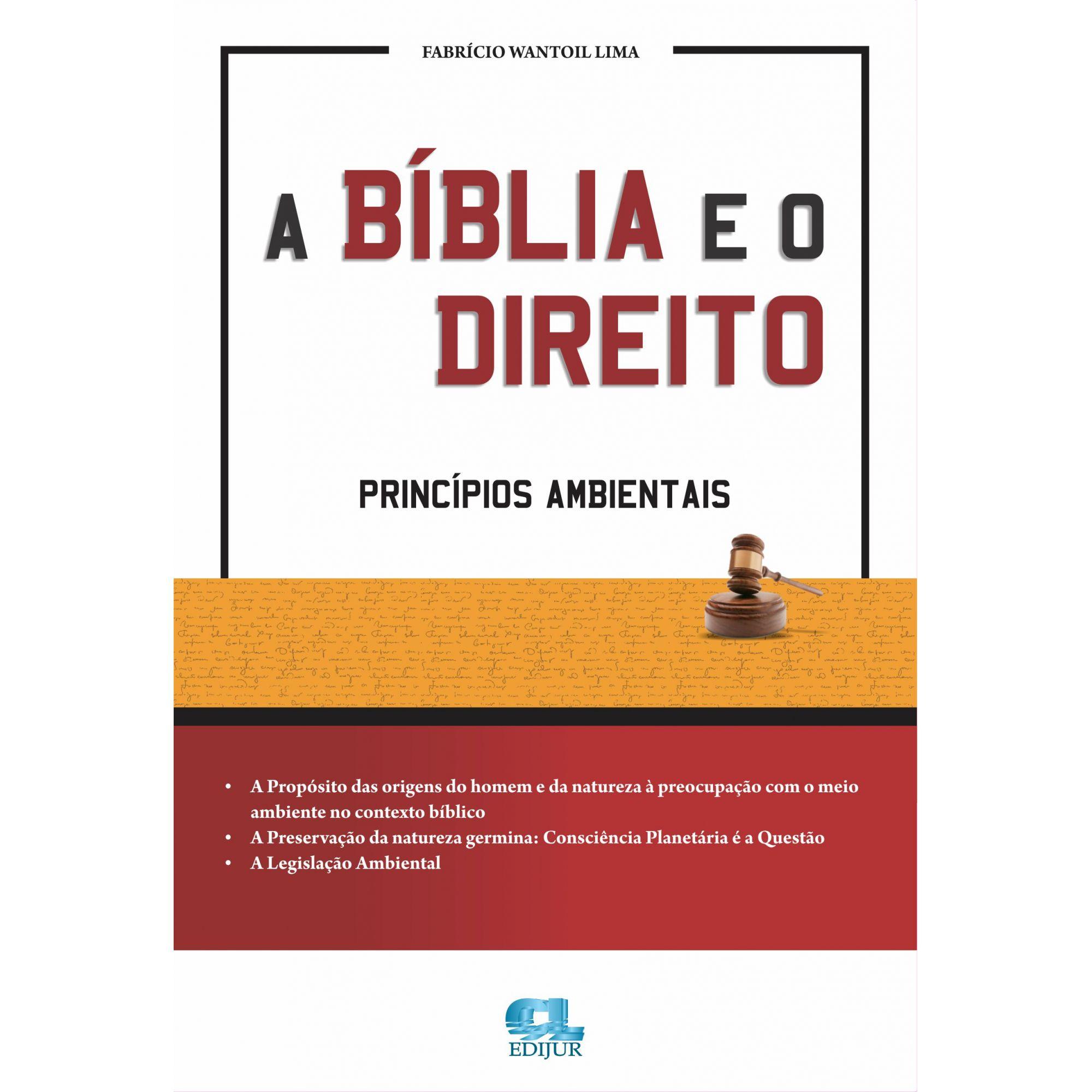 A Bíblia e o Direito  - Edijur Editora