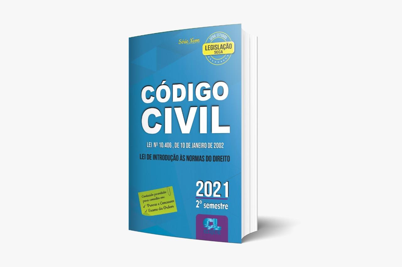 Código Civil 2021 - 5ª Edição - 2º Semestre - Série Neon  - Edijur Editora
