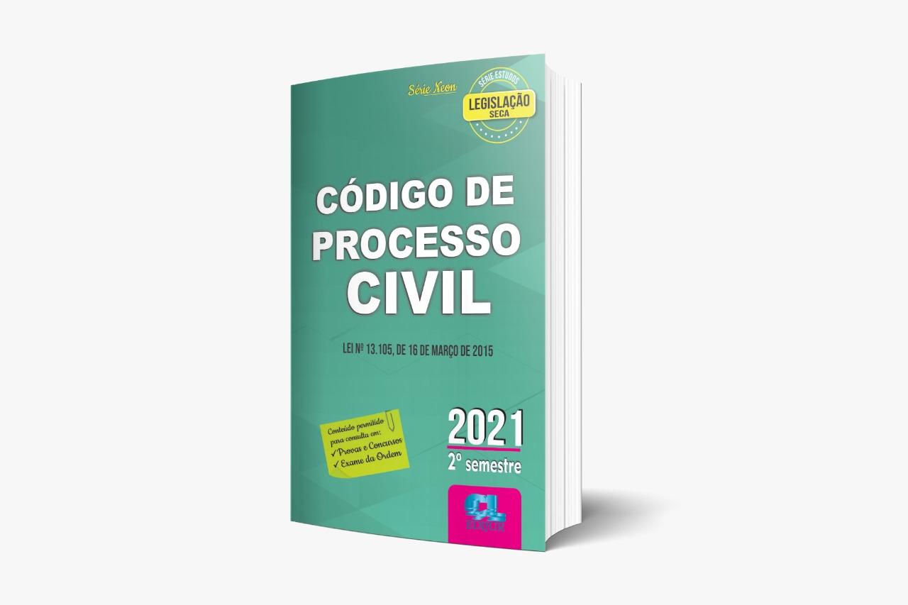 Código De Processo Civil 2021 - 6ª Edição - 2º Semestre - Série Neon  - Edijur Editora