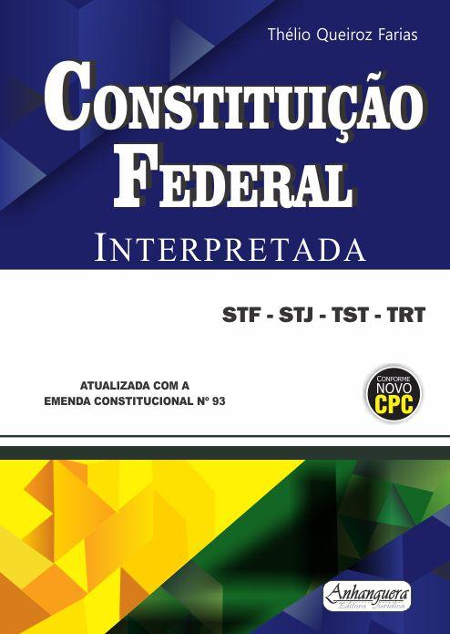 Constituição Federal Interpretada  - Edijur Editora