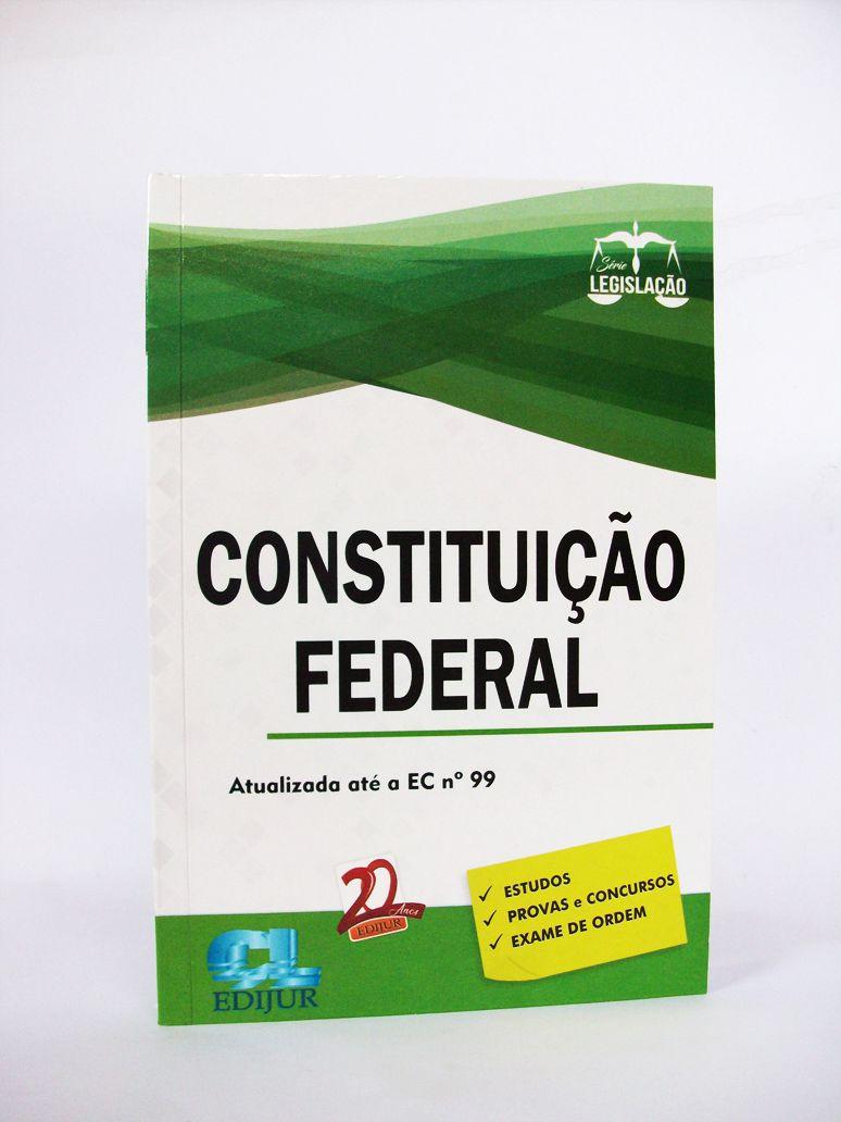 Constituição Federal Série Legislação  - Edijur Editora