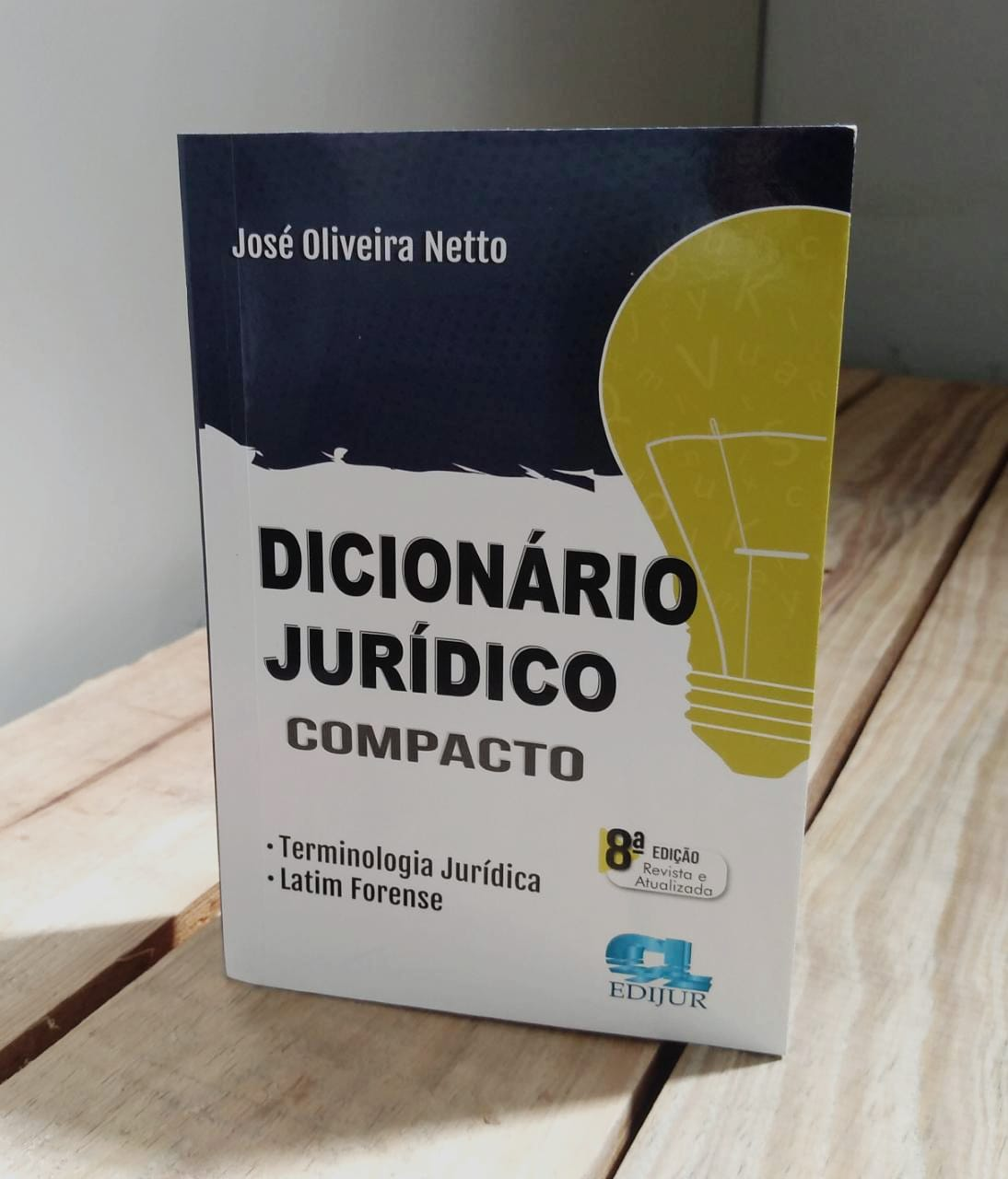 Dicionário Jurídico Compacto 2021  - Edijur Editora
