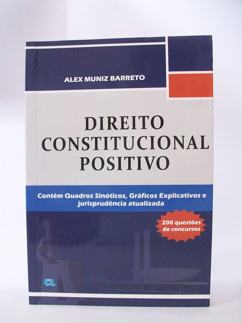 Direito Constitucional Positivo  - Edijur Editora