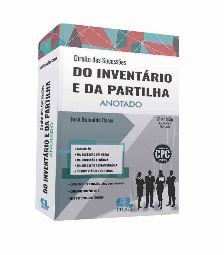 Direito das Sucessões do Inventário e da Partilha  - Edijur Editora