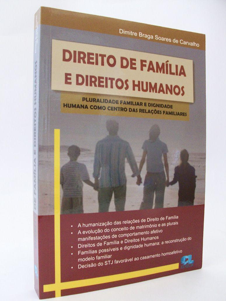 Direito de Família e Direitos Humanos  - Edijur Editora