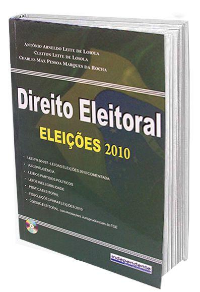 Direito Eleitoral - Eleições 2010  - Edijur Editora