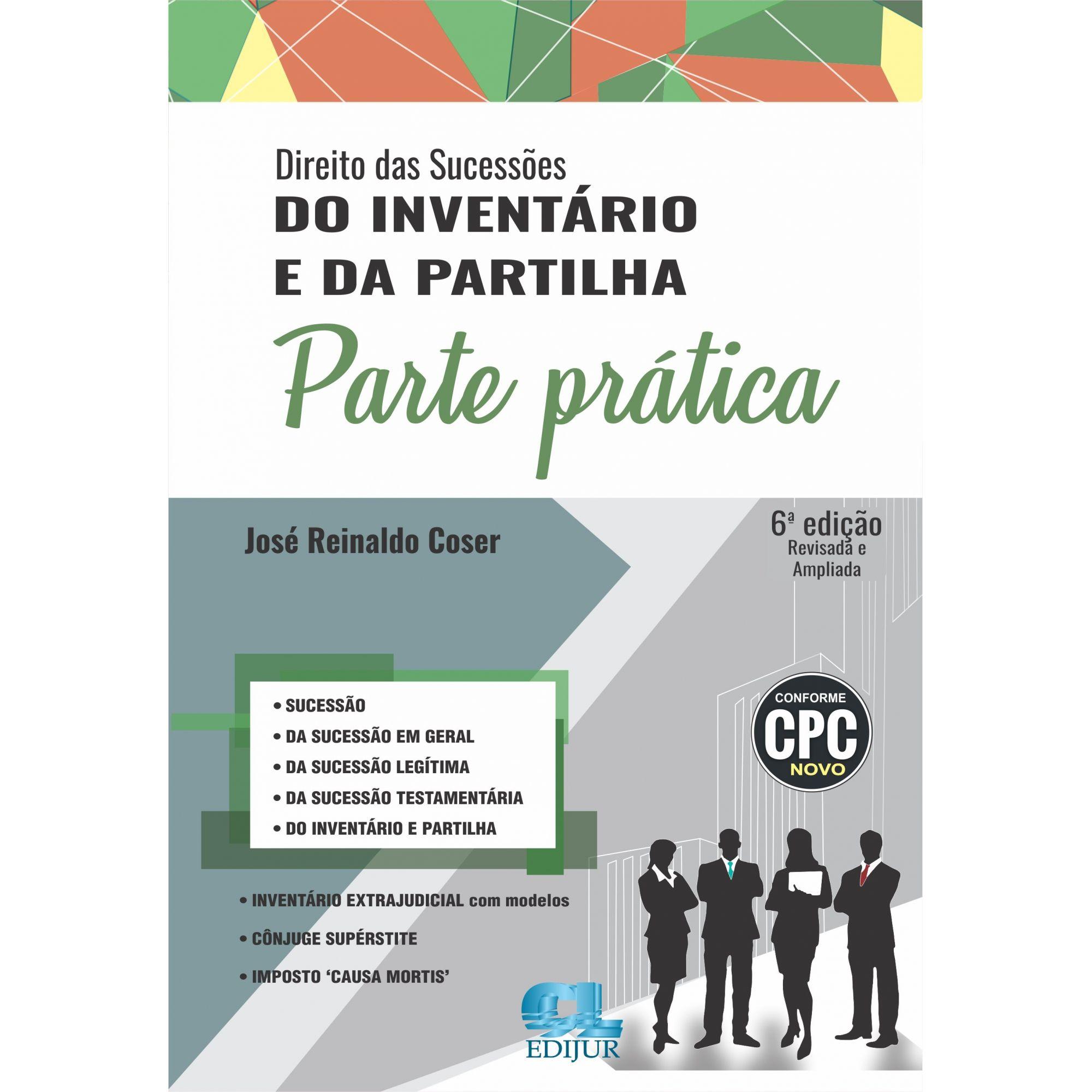 Parte Prática - Direito das Sucessões do Inventário e da Partilha (SOMENTE PARTE PRÁTICA)  - Edijur Editora