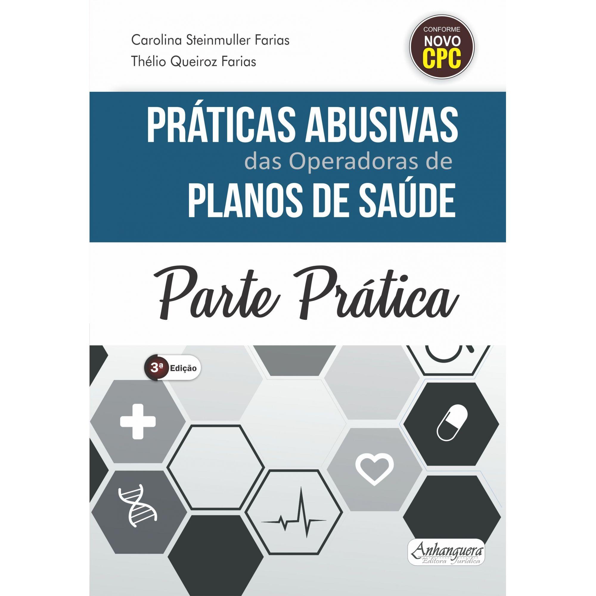 Parte Prática - Práticas Abusivas das Operadoras de Planos de Saúde (SOMENTE PARTE PRÁTICA)  - Edijur Editora