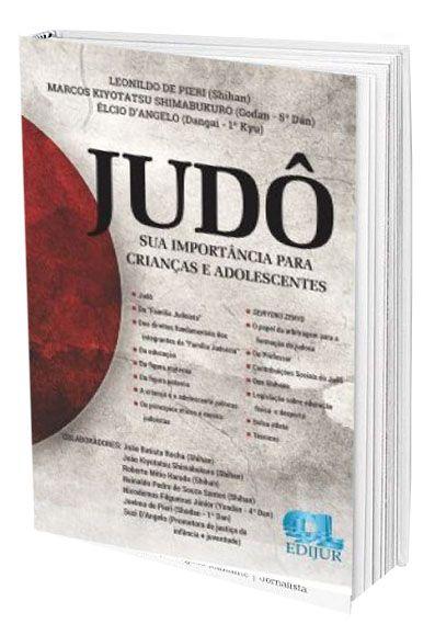 Judô - Sua Importância Para Crianças e Adolescentes  - Edijur Editora