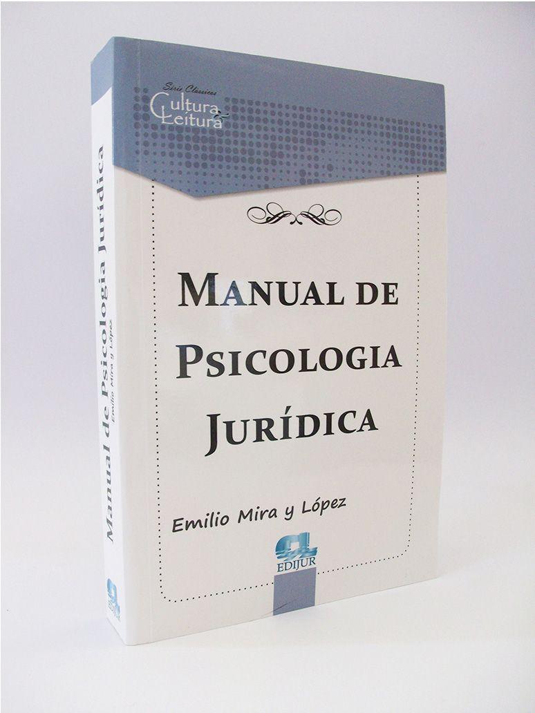 Manual de Psicologia Jurídica - Emilio Mira y López