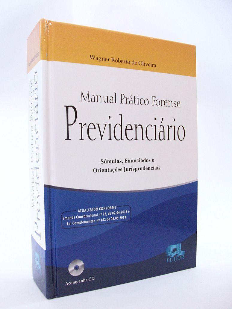 Manual Prático Forense Previdenciário  - Edijur Editora