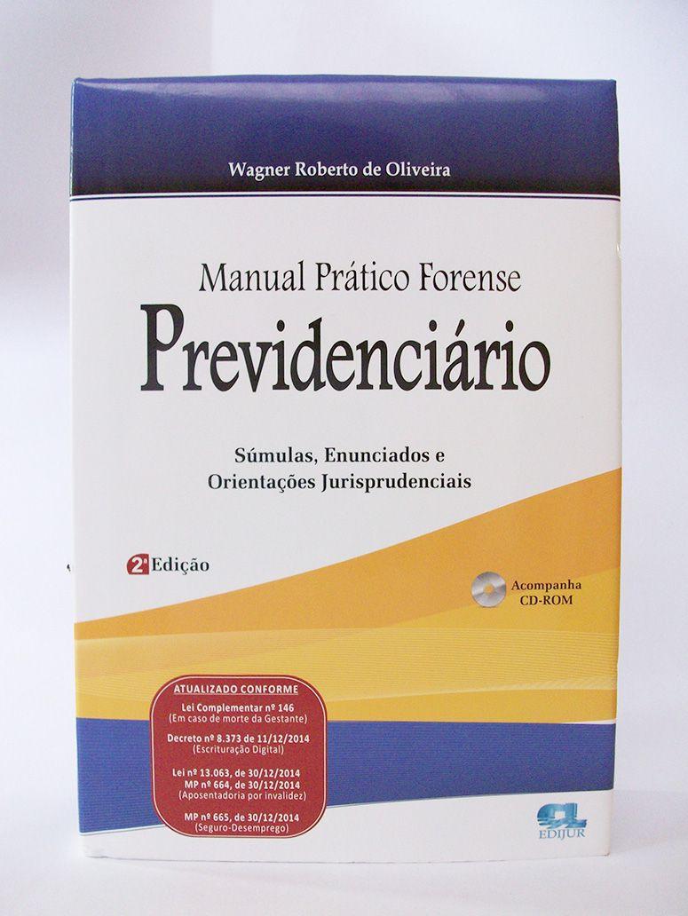 Manual Prático Forense Previdenciário 2ª edição  - Edijur Editora
