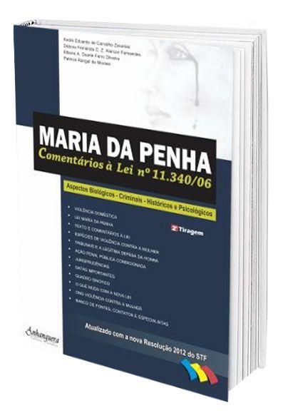 Maria da Penha - Comentários à Lei n° 11.340/06  - Edijur Editora