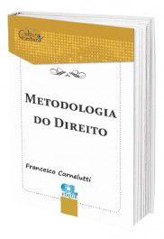 Metodologia do Direito - Francesco Carnelutti  - Edijur Editora