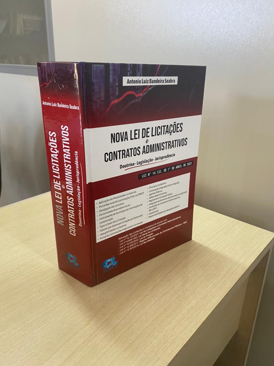 NOVA LEI DE LICITAÇÕES E CONTRATOS ADMINISTRATIVOS  - Edijur Editora