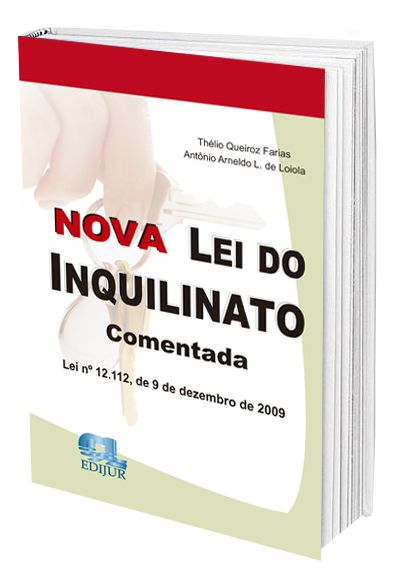 Nova Lei do Inquilinato Comentada  - Edijur Editora