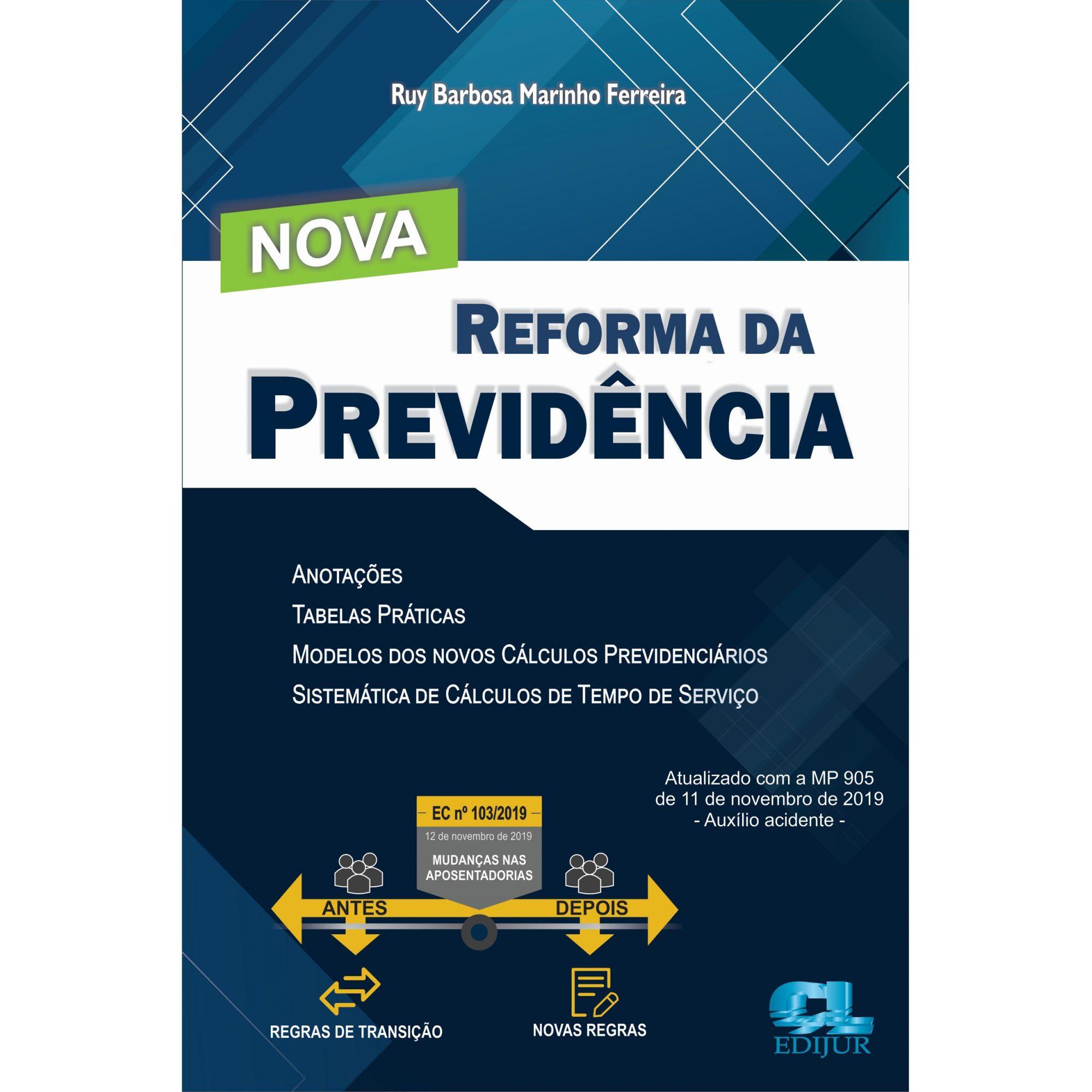 Nova Reforma da Previdência  - Edijur Editora