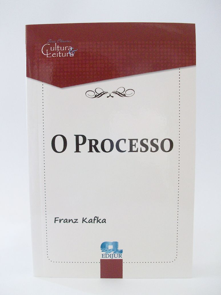 O Processo - Franz Kafka  - Edijur Editora