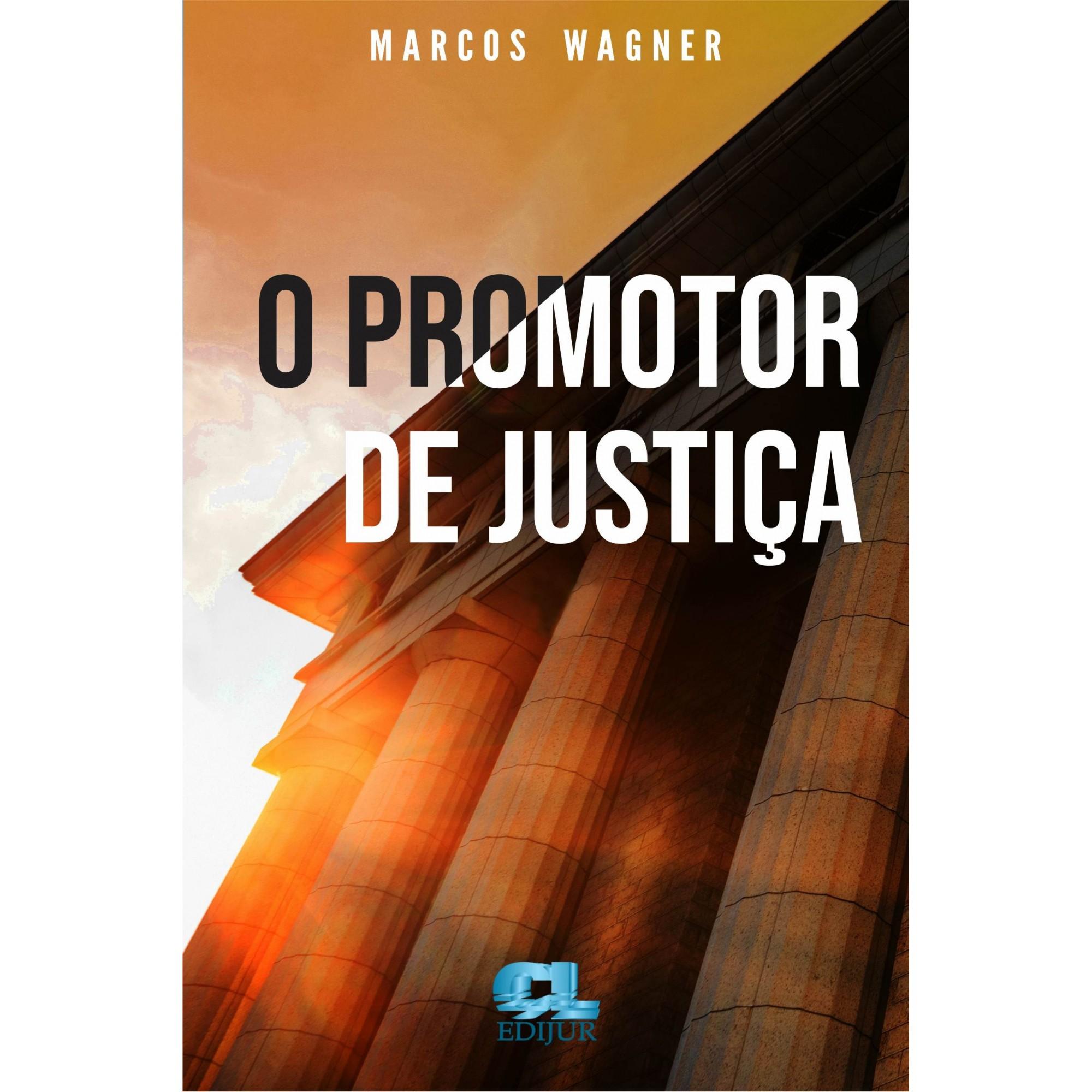 O Promotor de Justiça  - Edijur Editora