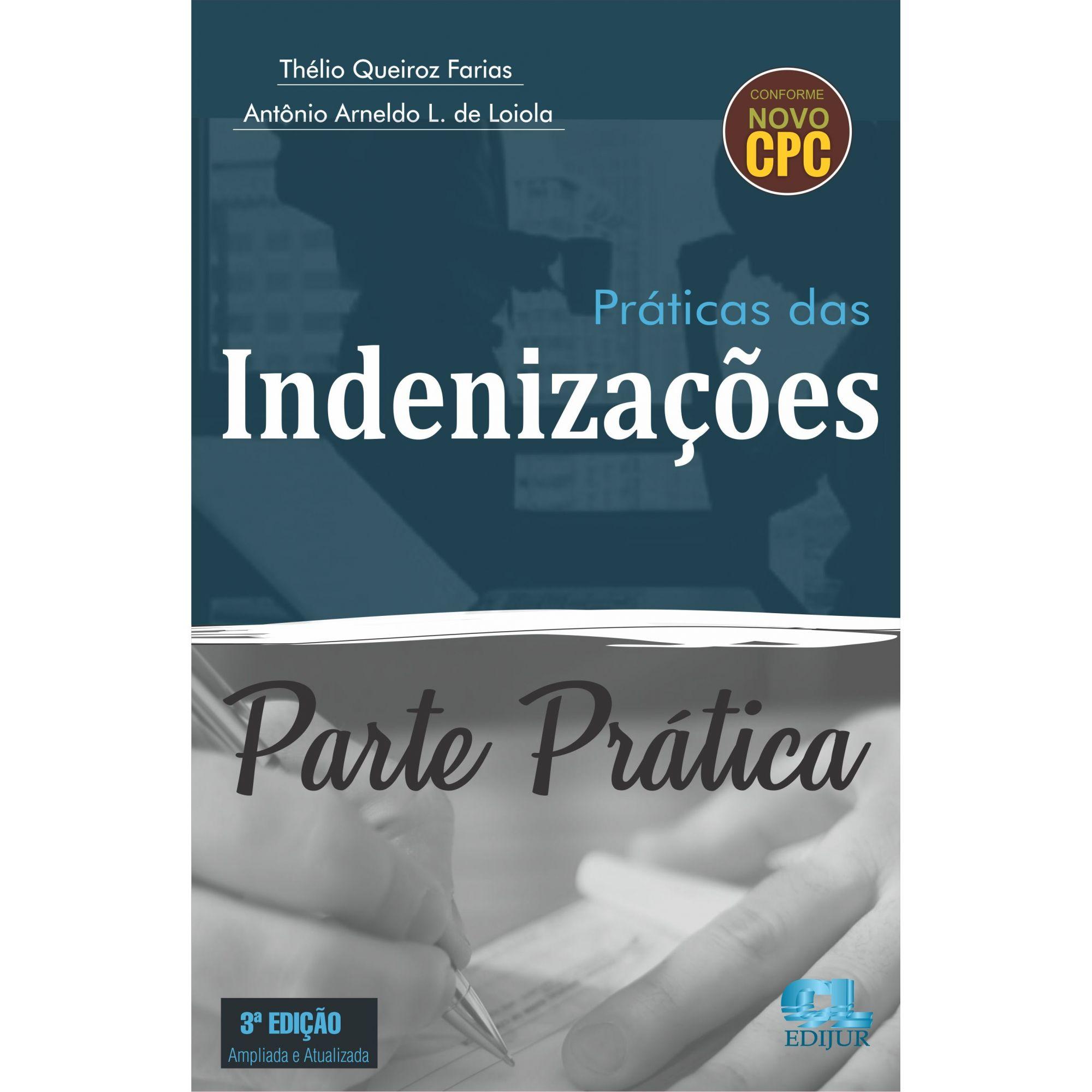 Parte Prática - Práticas das Indenizações (SOMENTE PARTE PRÁTICA)  - Edijur Editora