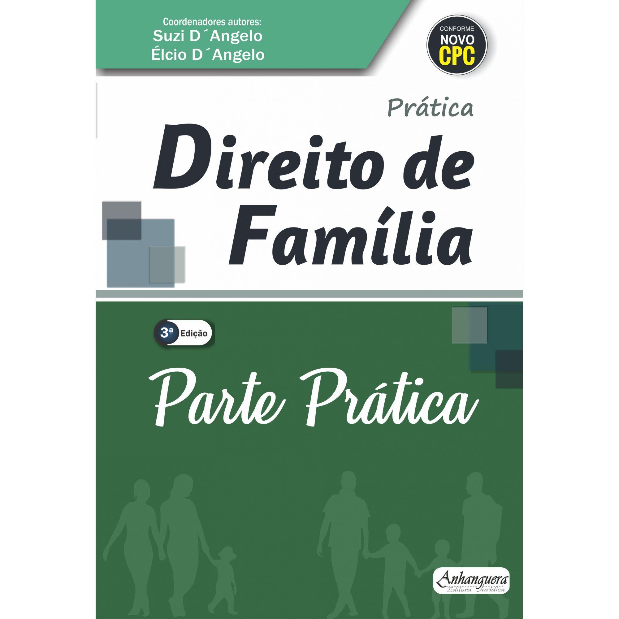 Parte Prática - Teoria e Prática no Direito de Família (SOMENTE PARTE PRÁTICA)  - Edijur Editora