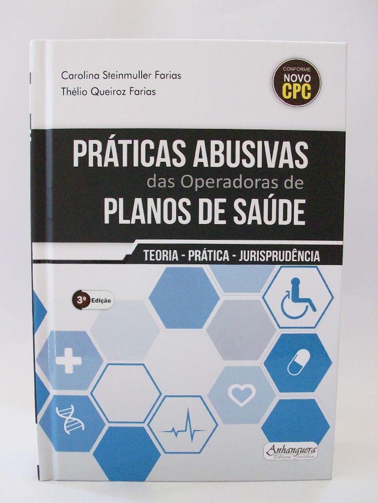 Práticas Abusivas das Operadoras de Plano de Saúde  - Edijur Editora
