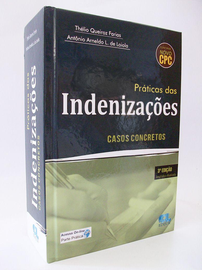 Práticas das Indenizações Casos Concretos  - Edijur Editora