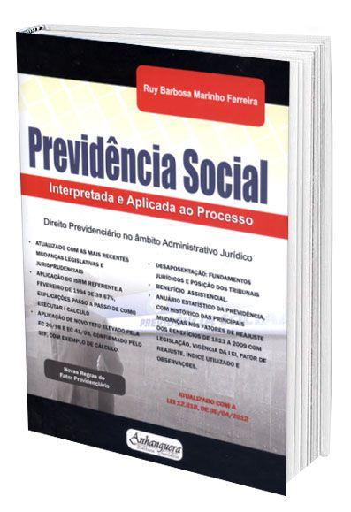 Previdência Social - Interpretada e Aplicada ao Processo  - Edijur Editora