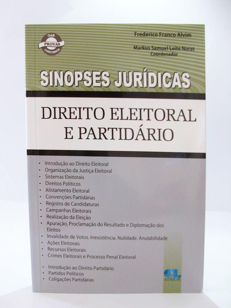 Sinopses Jurídicas - Direito Eleitoral e Partidário  - Edijur Editora