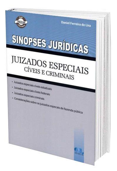 Sinopses Jurídicas - Juizados Especiais Cíveis e Criminais  - Edijur Editora