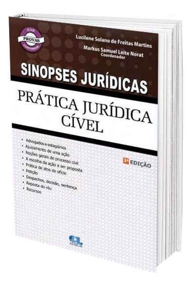 Sinopses Jurídicas - Prática Jurídica Cível  - Edijur Editora