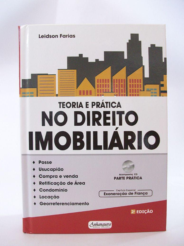 Teoria e Prática no Direito Imobiliário  - Edijur Editora