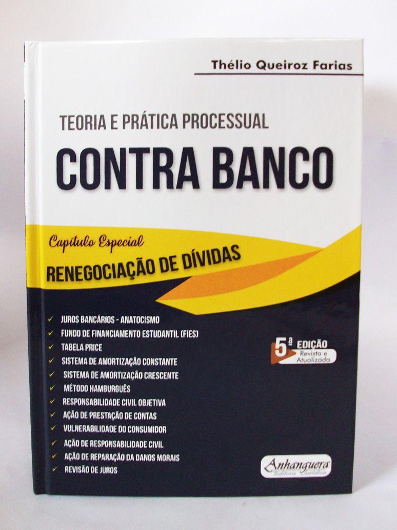 Teoria e Prática Processual Civil Contra Banco 2019  - Edijur Editora