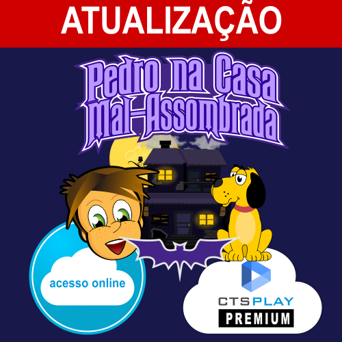 ATUALIZAÇÂO PEDRO NA CASA MAL-ASSOMBRADA WEB  - CTS Informática